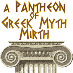 A Pantheon of Greek-Myth Mirth