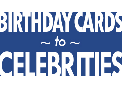 Birthday Cards to Celebrities