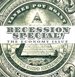Recession Special! The Economy Issue