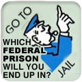 Which Federal Prison Will You End Up In?