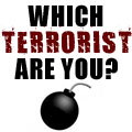 Which Terrorist Are You?