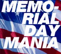 Memorial Day Mania