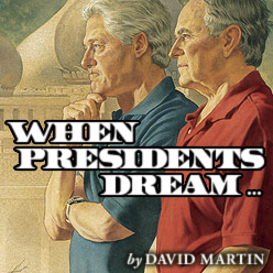 When Presidents Dream