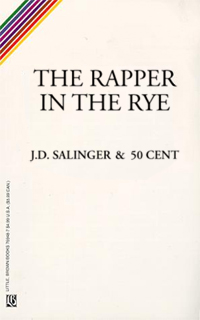 The Rapper in the Rye