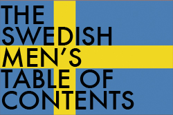 The Swedish Men's Table of Contents