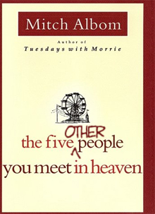 The Five Other People You Meet in Heaven
