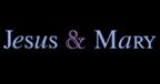 Jesus & Mary